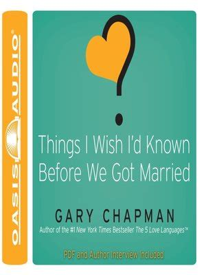 libro things i wish id things i wish i d known before we got married by gary chapman 183 overdrive ebooks audiobooks