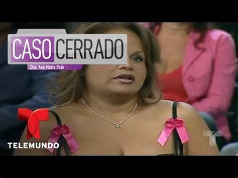 caso cerrado sin censura caso cerrado tv related keywords caso cerrado tv long