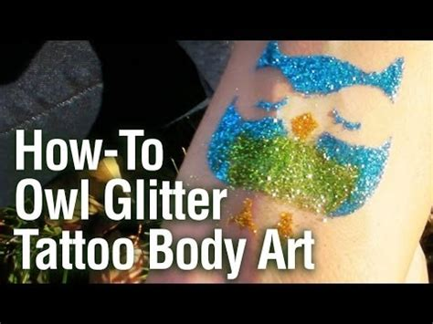 how to remove shimmer glitter tattoos how to apply a sparkly owl glitter