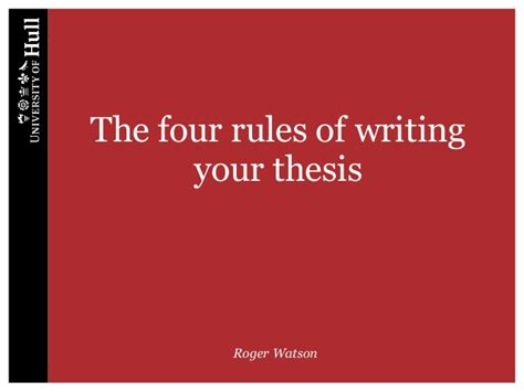 writing your dissertation the four of writing of writing your thesis