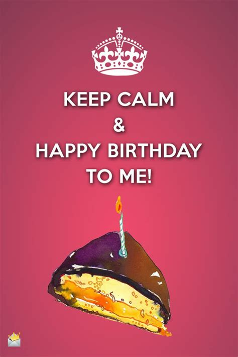 Wishing Happy Birthday To My Birthday Wishes For Myself Happy Birthday To Me