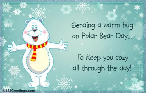 Polar Bear Day Hugs  Free Polar Bear Day eCards