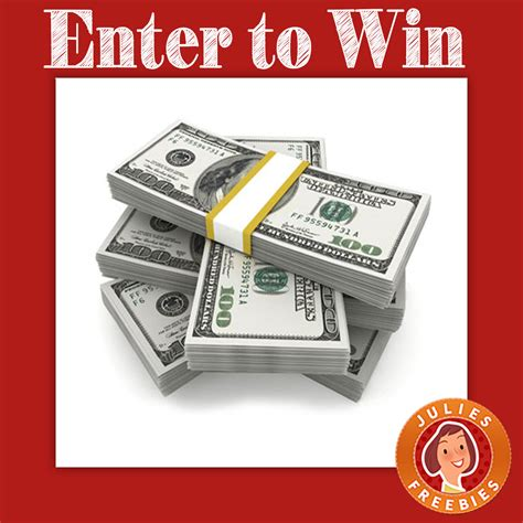 Enter To Win Money - win 2500 cash julie s freebies