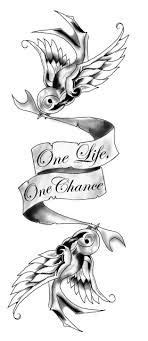 one life one chance tattoo designs one one chance 搜尋 ideas for the