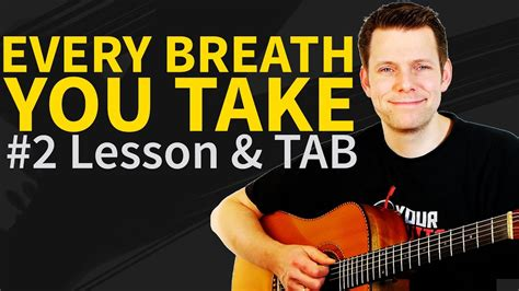 fingerstyle tutorial every breath you take guitar lesson every breath you take part 2 2 the police