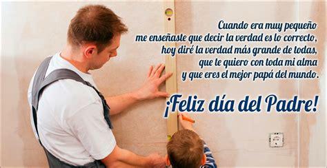 dia del padre poemas y mensajes romanticos con amor para el dia frases para un padre estados whatsapp
