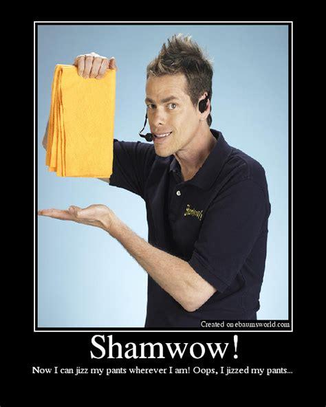Shamwow Meme - shamwow picture ebaum s world