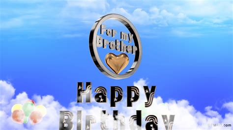 imagenes de happy birthday little brother happy birthday to you song my brother youtube