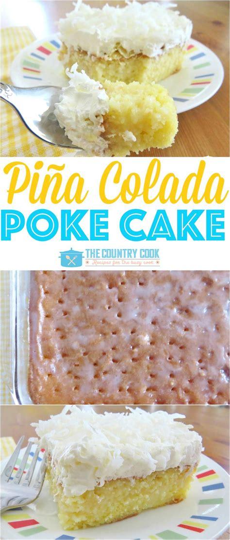 pina coconut cake recipe 16035 best all cakes coffee cake dump cake poke