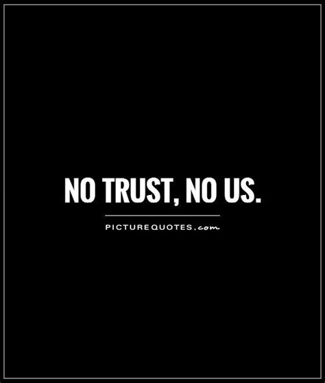 Trust No trust no one quotes quotesgram