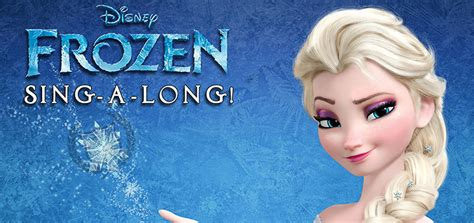 film frozen sing along sneak peek video of all new frozen sing along in