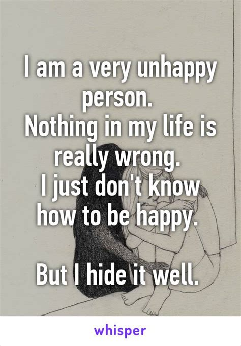 And Mayer Dont Hide It Well by I Am A Unhappy Person Nothing In My Is Really