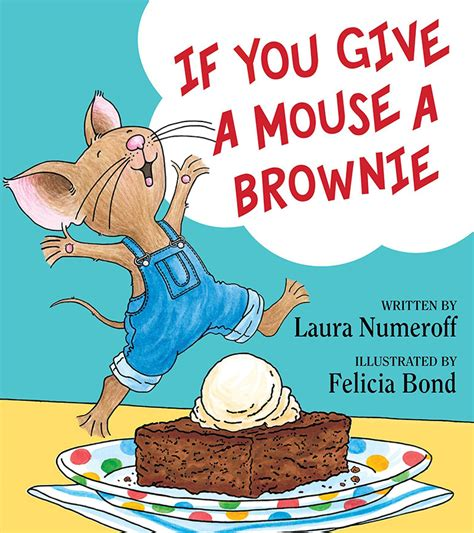 mouse books numeroff children s books discover raising a
