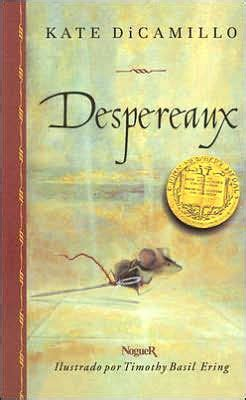 libro tale of despereaux being despereaux the tale of despereaux by kate dicamillo paperback barnes noble 174