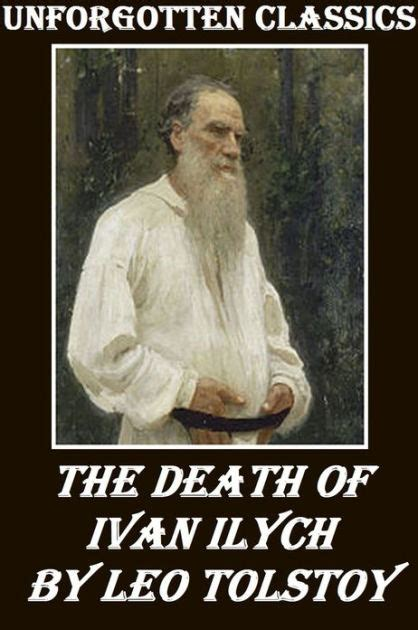 libro the death of ivan the death of ivan ilych by leo tolstoy by leo tolstoy nook book ebook barnes noble 174