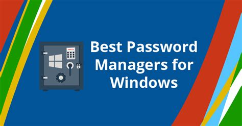 best password manager for android best password manager for windows linux mac android ios and enterprise