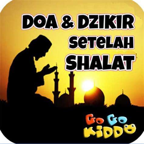 Panduan Lengkap Doa Dzikir daftar aplikasi terbaik untuk anak agar cepat bisa sholat