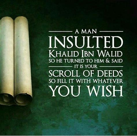 short biography of khalid bin walid a man insulted khaild ibn walid r a so he turned to him