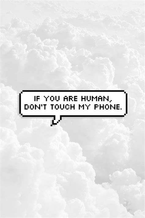 wallpaper for iphone 6 dont touch my phone wallpaper iphone dont touch my phone impremedia net