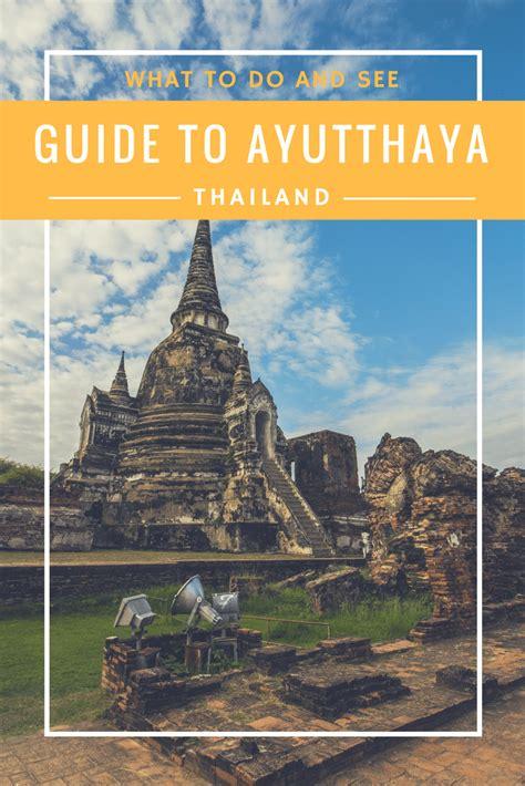 thailand travel guide   royal city ayutthaya