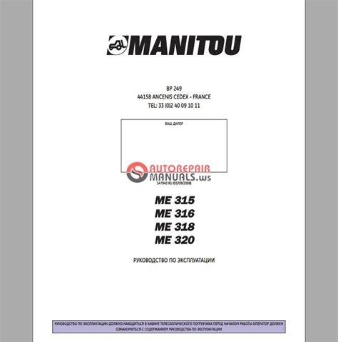 Manitou Me 315 Me 316 Me 318 Me 320 Operation Manual