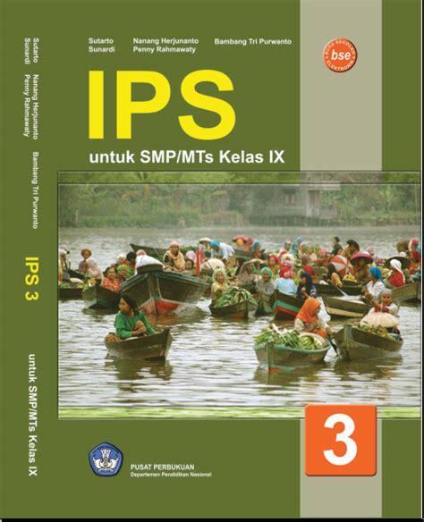 Ips Sosial Terpadu 3 Sd baca buku gratis ips smp atau mts kelas 9 ebook