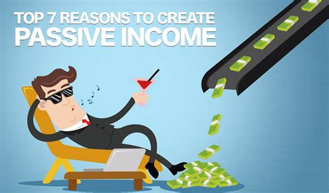 7 Reasons To by Top 7 Reasons To Create Passive Income Indian Affiliate