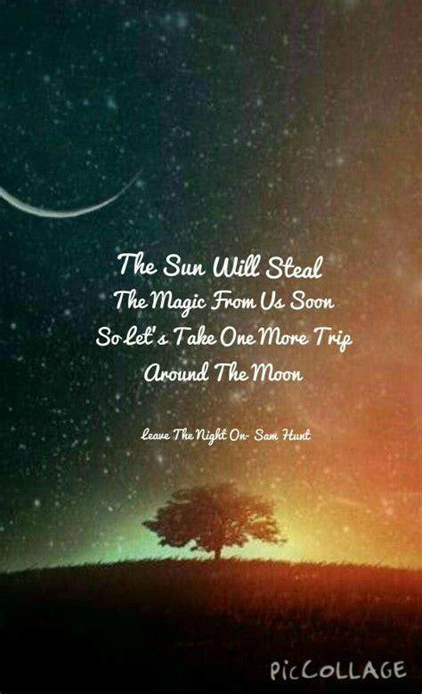 Sam Hunt House Lyrics by Best 25 Sam Hunt Lyrics Ideas On Country Song