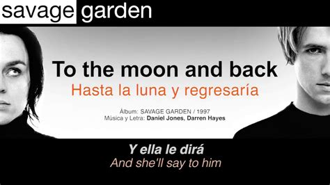 To The Moon And Back Savage Garden - savage garden quot to the moon and back quot subt 237 tulos espa 241 ol