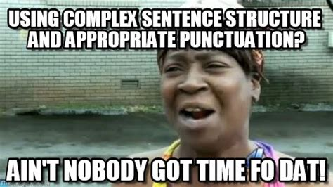 Meme Sentences - using complex sentence structure and appropriate on