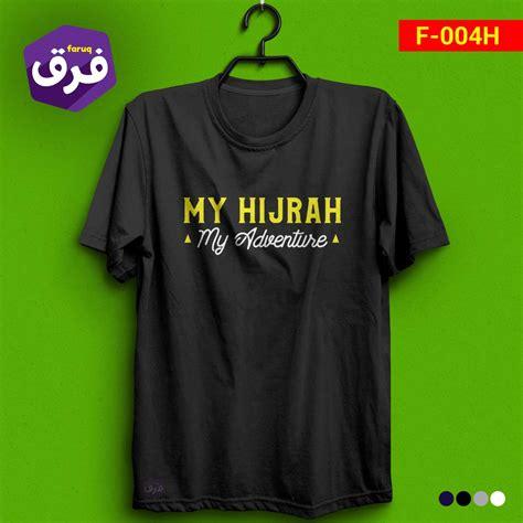 Kaos Hijrah Abu Abu kaos faruq my hijrah my adventure kaos dakwah islami