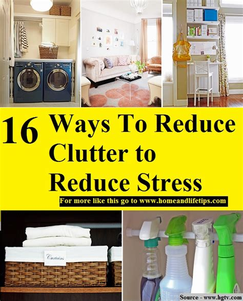 reducing clutter 16 ways to reduce clutter to reduce stress home and life
