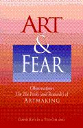 fear observations on the perils and rewards of artmaking fear observations on the perils and rewards of