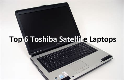 toshiba satellite laptop models specs pricing reviews