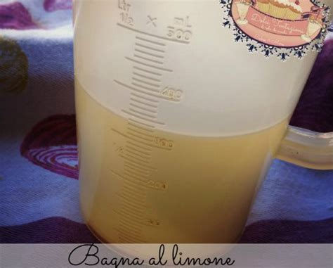 bagna per torte al limone bagne analcoliche archives dolci tentazioni