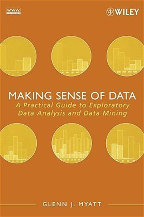 making sense  data  practical guide  exploratory