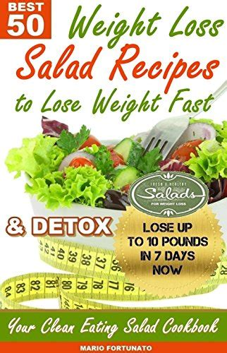 How To Detox Quickly Test Reddit by Discover The Book Best 50 Clean Salad Recipes For