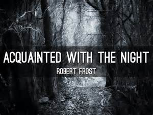 themes in design by robert frost acquainted with the night by zack wixom
