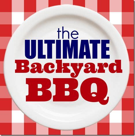 Tons Of Bbq Recipes Games Drinks Printables For The