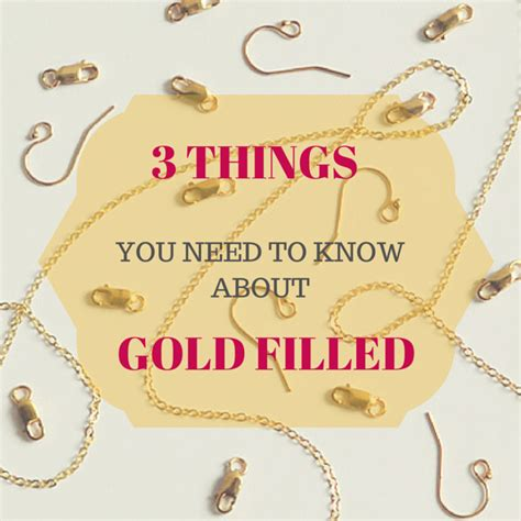 how to make gold filled jewelry 3 things you should about gold filled jewelry