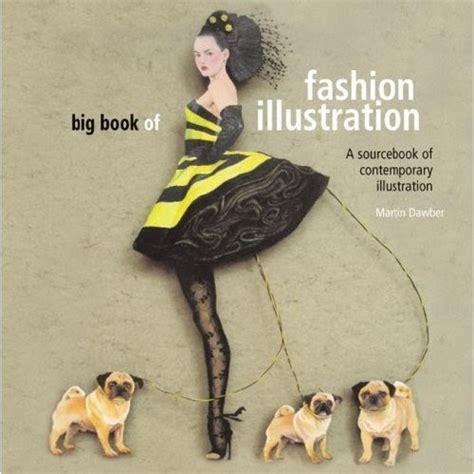 fashion illustration books living as big book of fashion illustration book review