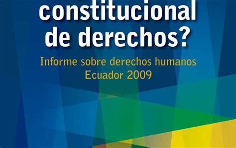 ecuador derechos humanos informes filosof 205 a del derecho ecuador 191 estado constitucional de