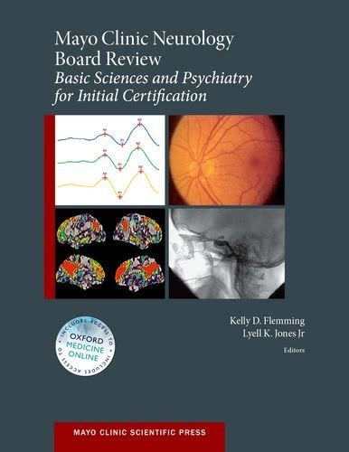 neurology for the psychiatry specialist board books mayo clinic neurology board review basic sciences and