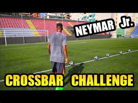 crossbar challenge neymar jr crossbar challenge
