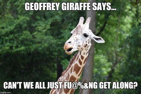 Meme Giraffe - geoffrey giraffe imgflip