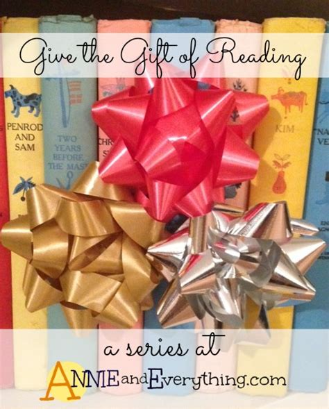 the gifts of reading books give the gift of reading a series about children s books