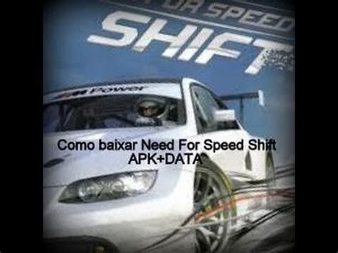 need for speed shift apk como baixar need for speed shift apk data