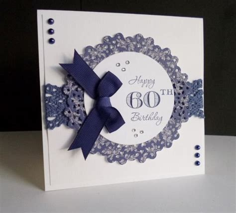 Handmade 60th Birthday Card Ideas - 25 best ideas about 60th birthday cards on