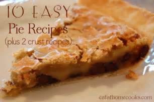10 easy pie recipes plus 2 crust recipes eat at home