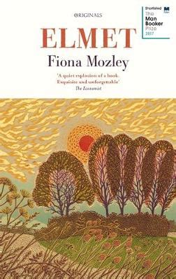 elmet books elmet by fiona mozley waterstones